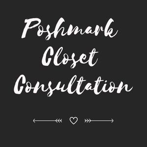Other - Poshmark Full Closet Consultation